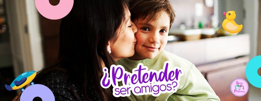 ¿Pretender ser amigos?