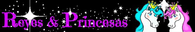 Reyes y Princesas | Amor, Magia y Felicidad en Tu Familia